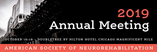 2019 Annual Meeting - Chicago - American Society of Neurorehabilitation